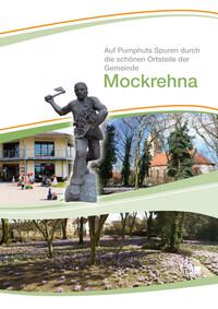 Auf Pumphuts Spuren durch die schönen Ortsteile der Gemeinde Mockrehna (Auflage 2)
