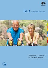 Wegweiser für Senioren im Landkreis Neu-Ulm (Auflage 1)