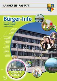 Der Landkreis Rastatt und seine 23 Städte und Gemeinden Bürger-Info (Auflage 8)