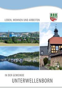 Leben, wohnen und arbeiten in der Gemeinde Unterwellenborn (Auflage 1)