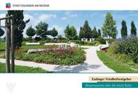 Esslinger Friedhofsratgeber Wissenswertes über die letzte Ruhe (Auflage 2)