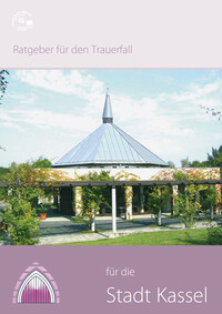 Ratgeber für den Trauerfall für die Stadt Kassel (Auflage 3)