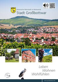 Informationsbroschüre - Leben, Wohnen und Wohlfühlen in der Stadt Großbottwar (Auflage 10)