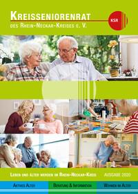 Leben und Älter werden im Rhein-Neckar-Kreis Ausgabe 2020 (Auflage 3)
