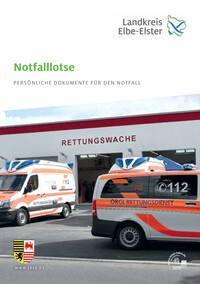 Notfalllotse persönliche Dokumente für den Notfall im Landkreis Elbe-Elster (Auflage 1)