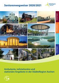 Seniorenwegweiser der StädteRegion Aachen 2020/2021 (Auflage 5)