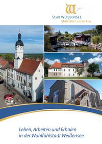 Leben, Arbeiten und Erholen in der Wohlfühlstadt Weißensee (Auflage 2)
