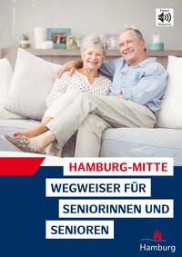 Hamburg-Mitte Wegweiser für Seniorinnen und Senioren (Auflage 1)