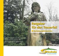 Ratgeber für den Trauerfall der Stadt Sinsheim (Auflage 3)