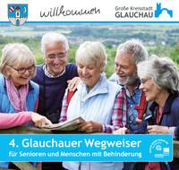 Glauchauer Wegweiser für Senioren und Menschen mit Behinderung (Auflage 4)