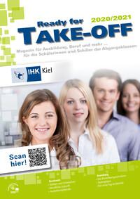 Ready for Take Off 2020/2021 - Magazin für Ausbildung, Beruf und mehr... Kiel (Auflage 26)