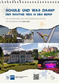 Schule und was dann? Der richtige Weg in den Beruf. IHK Kassel - Marburg 2020 - 2021 (Auflage 15)