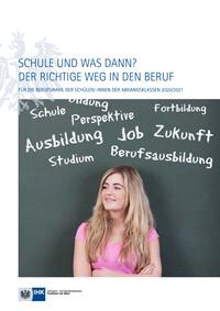 Schule und was dann? Der richtige Weg in den Beruf 2020/2021 - Frankfurt am Main (Auflage 26)