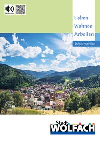 Stadt Wolfach Infobroschüre Leben - Wohnen - Arbeiten (Auflage 14)