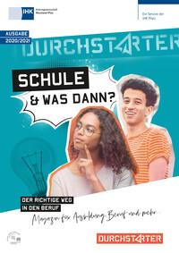Schule - und was dann? Magazin für die Ausbildung, Beruf und mehr 2020/2021 IHK Rheinland-Pfalz (Auflage 23)