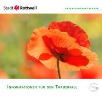 Informationen für den Trauerfall der Stadt Rottweil (Auflage 4)