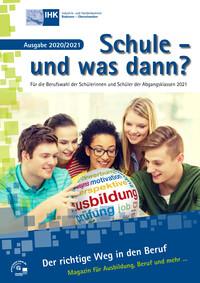 Schule - und was dann? Für die Berufswahl der Abgangsklassen 2021 (Auflage 24)