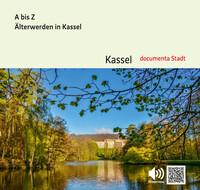 A bis Z – Älterwerden in Kassel (Auflage 7)