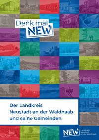 Der Landkreis Neustadt an der Waldnaab und seine Gemeinden (Auflage 6)