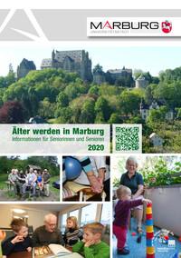 Älter werden in Marburg Informationen für Seniorinnen und Senioren 2020 (Auflage 7)