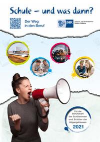 Schule - und was dann? Der Weg in den Beruf. Abgangsklassen 2021 (Auflage 25)