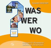 Was? Wer? Wo? Angebote für Wiesbadener Seniorinnen & Senioren 2020/2021 (Auflage 8)