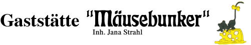 Gaststätte Mäusebunker