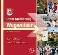 Stadt Merseburg Wegweiser für Familien und Generationen (Auflage 4)