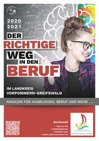 Der richtige Weg in den Beruf im Landkreis Vorpommern-Greifswald 2020/2021 (Auflage 1)