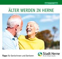 Älter werden in Herne. Tipps für Seniorinnen und Senioren (Auflage 8)