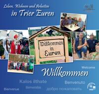 Leben, Wohnen und Arbeiten in Trier Euren (Auflage 4)