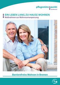 Barrierefreies Wohnen in Bremen (Auflage 1)