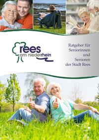 Ratgeber für Seniorinnen und Senioren der Stadt Rees (Auflage 5)
