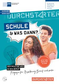 Schule - und was dann? Berufswahl 2020/2021 - IHK Arbeitsgemeinschaft Rheinland-Pfalz, IHK Koblenz (Auflage 22)