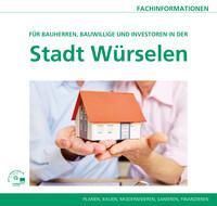 Für Bauherren, Bauwillige und Investoren in der Stadt Würselen (Auflage 5)