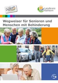 Wegweiser für Senioren Landkreis Kelheim (Auflage 4)