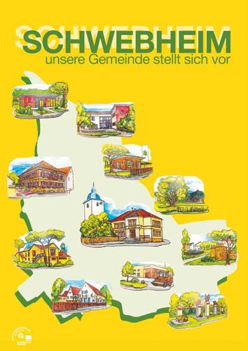 Schwebheim unsere Gemeinde stellt sich vor (Auflage 15)
