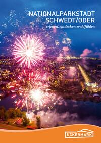 Nationalparkstadt Schwedt/Oder erleben, entdecken, wohlfühlen (Auflage 1)