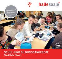 Schul- und Bildungsangebote der Stadt Halle (Saale) (Auflage 5)