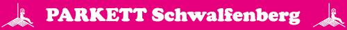 Schwalfenberg Parkett