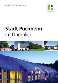 Stadt Puchheim im Überblick Bürgerinformationsbroschüre (Auflage 5)