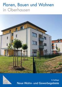 Planen, Bauen und Wohnen in Oberhausen (Auflage 6)