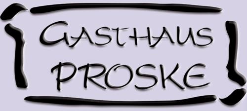 Gasthaus Proske