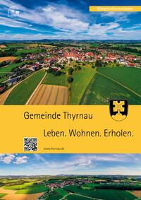 Gemeinde Thyrnau - Leben. Wohnen. Erholen (Auflage 3)
