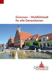 Grimmen - Wohlfühlstadt für alle Generationen (Auflage 4)