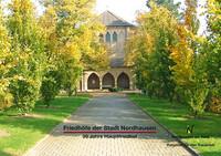 Friedhöfe der Stadt Nordhausen (Auflage 2)