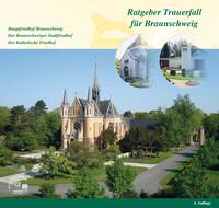 Ratgeber für den Trauerfall der Stadt Braunschweig (Auflage 4)