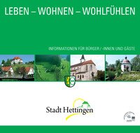 Leben - Wohnen - Wohlfühlen in der Stadt Hettingen (Auflage 1)