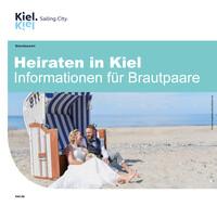Heiraten in Kiel Informationen für Brautpaare (Auflage 6)