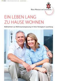 Ein Leben lang zu Hause Wohnen - Maßnahmen zur Wohnraumanpassung im Kreis Herzogtum Lauenburg (Auflage 1)